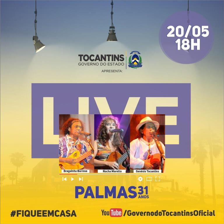 Governo do Tocantins promove 'live' musical para homenagear os 31 anos de Palmas